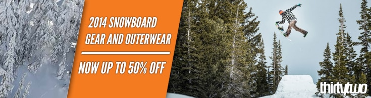 '14 Snowboard Gear and Outerwear up to 50% Off