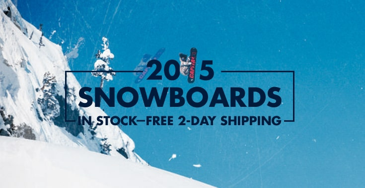Shop 2015 Snowboards - Free 2 Day Shipping