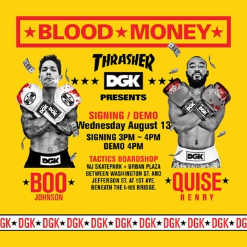 DGK Blood Money Tour with Boo Johnson and Marquise Henry
