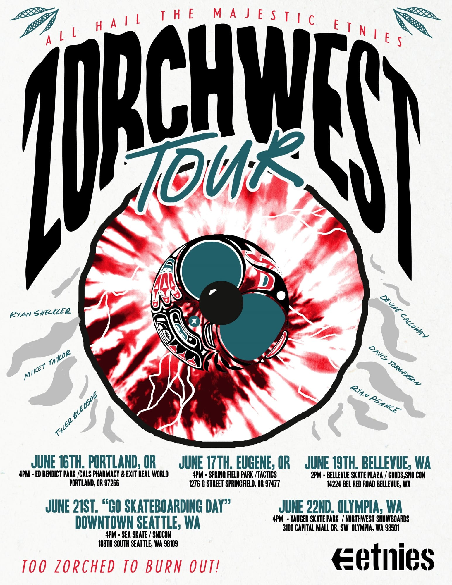 To Zorched To Burn Out Etnies NW Tour