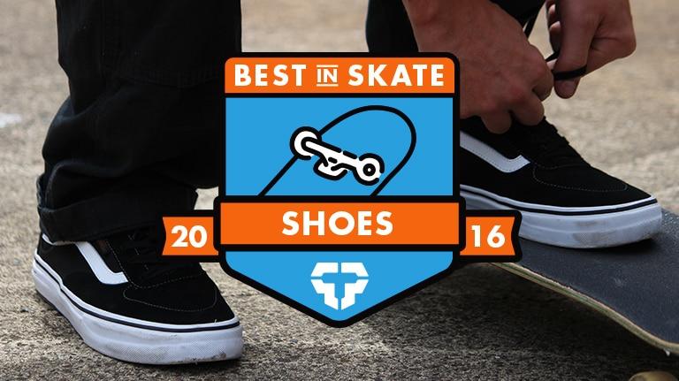 Best Skate Shoes Of 2016  142006ea7