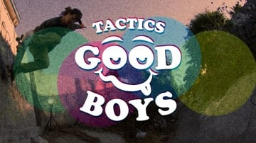 Tactics Good Boys Video Premieres 1.13.17