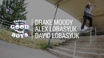 Drake Moody, David Lobasyuk, & Alex Lobasyuk Full Part | Good Boys Video