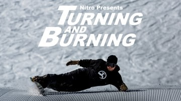 Nitro Presents: Turning and Burning