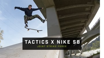 Tactics x Nike SB | Joint Strike Force