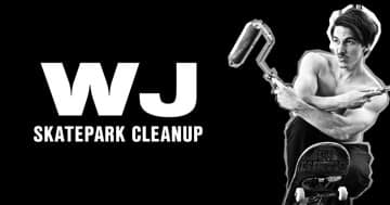 WJ Skatepark Cleanup | June 7, 2018