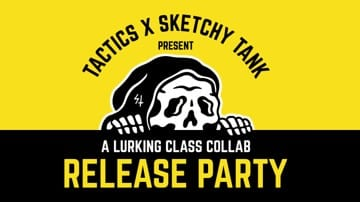 Tactics X Sketchy Tank Release Party | Eugene, OR | November 8