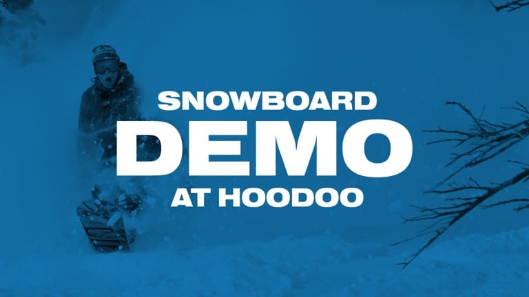Snowboard Demo | Hoodoo | February 16th