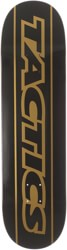 Tactics Throwback Skateboard Deck - black/gold