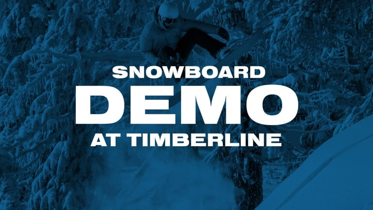 Snowboard Demo | Timberline | March 1st